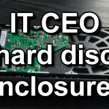 IT CEO hard disc enclosures